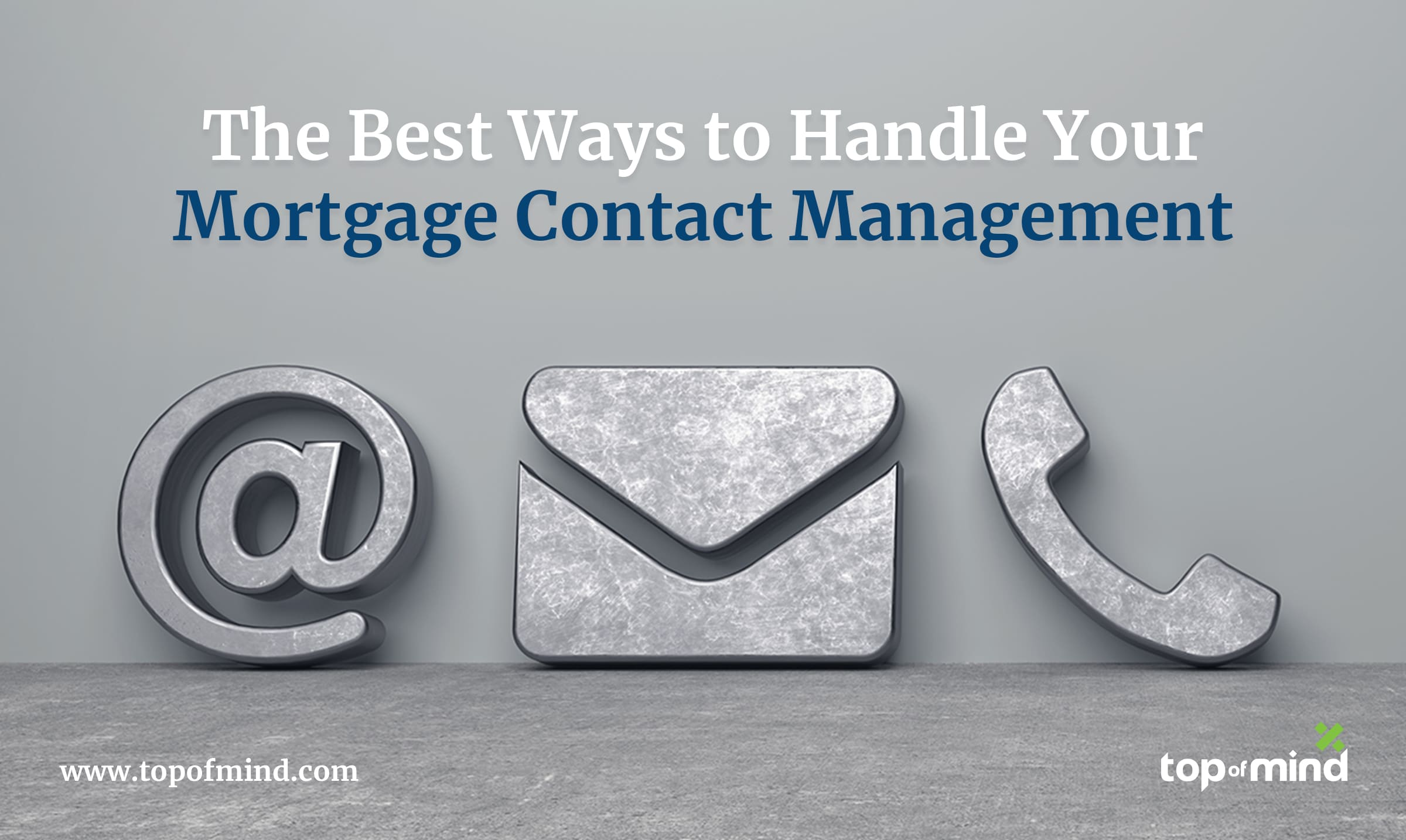 mortgage contact management