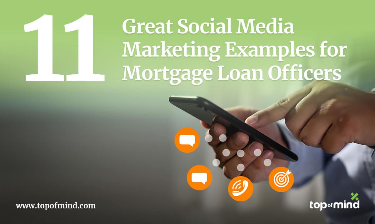 11-great-social-media-marketing-examples-for-mortgage-loan-officers