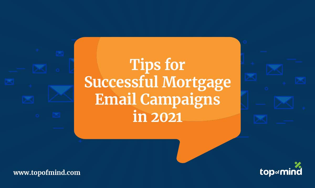 mortgage email campaigns