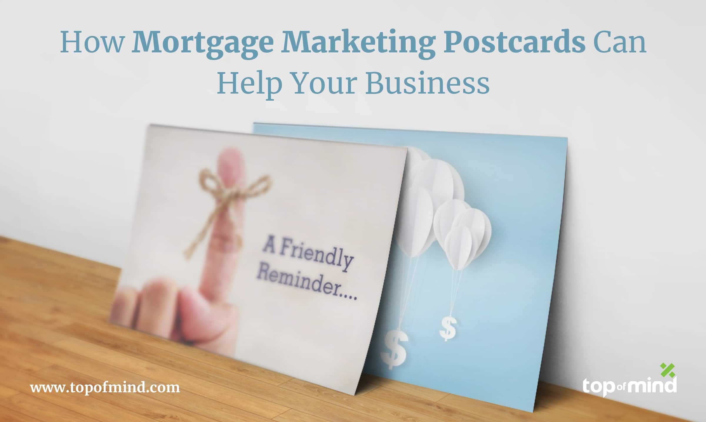 how-mortgage-marketing-postcards-can-help-your-business