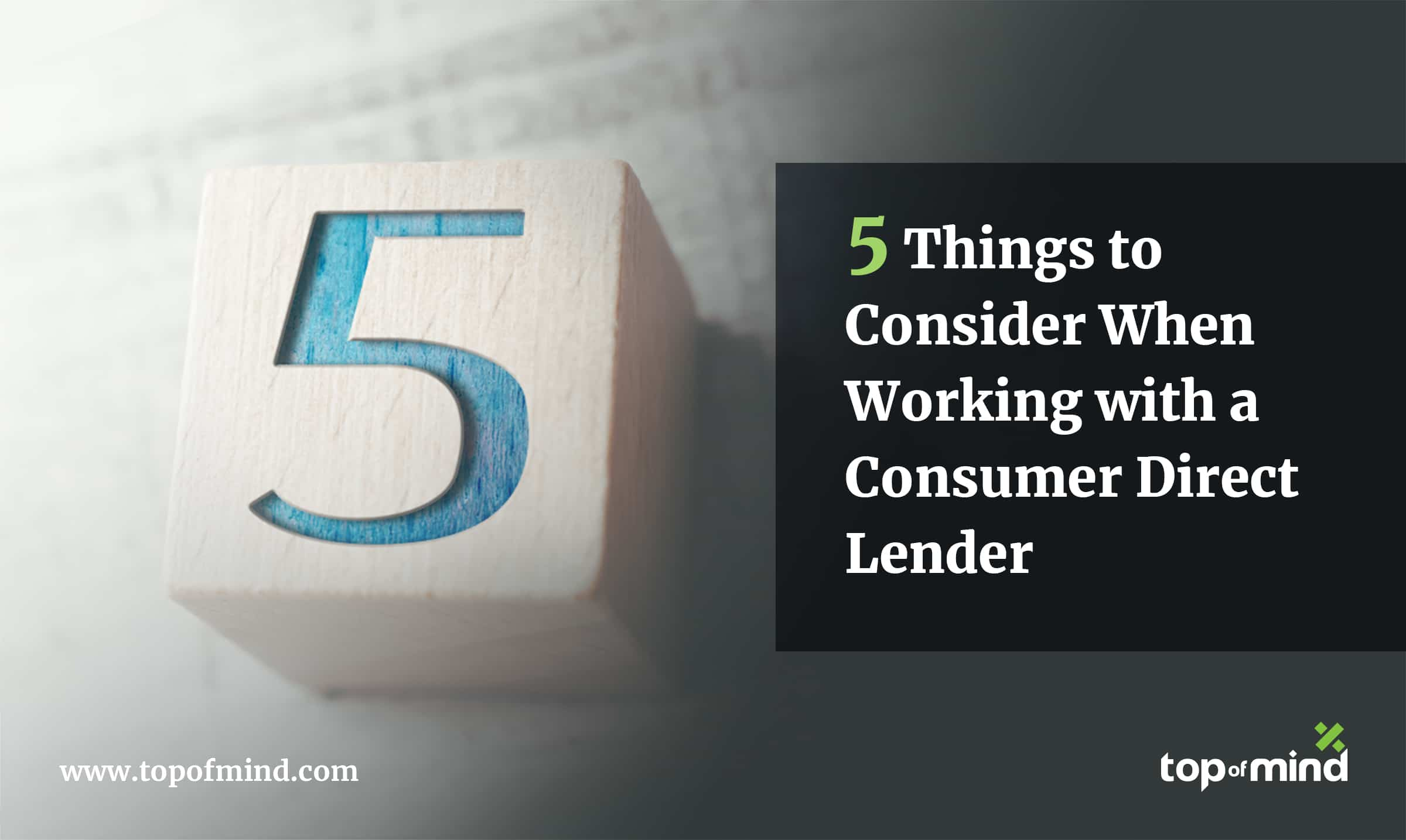 5-things-to-consider-when-working-with-a-consumer-direct-lender