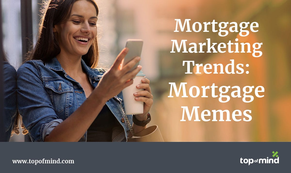 mortgage-marketing-trends-mortgage-memes