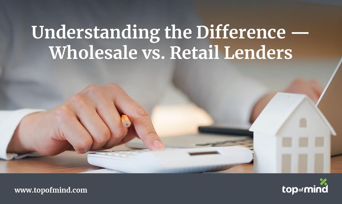 understanding-the-difference-wholesale-vs-retail-lenders
