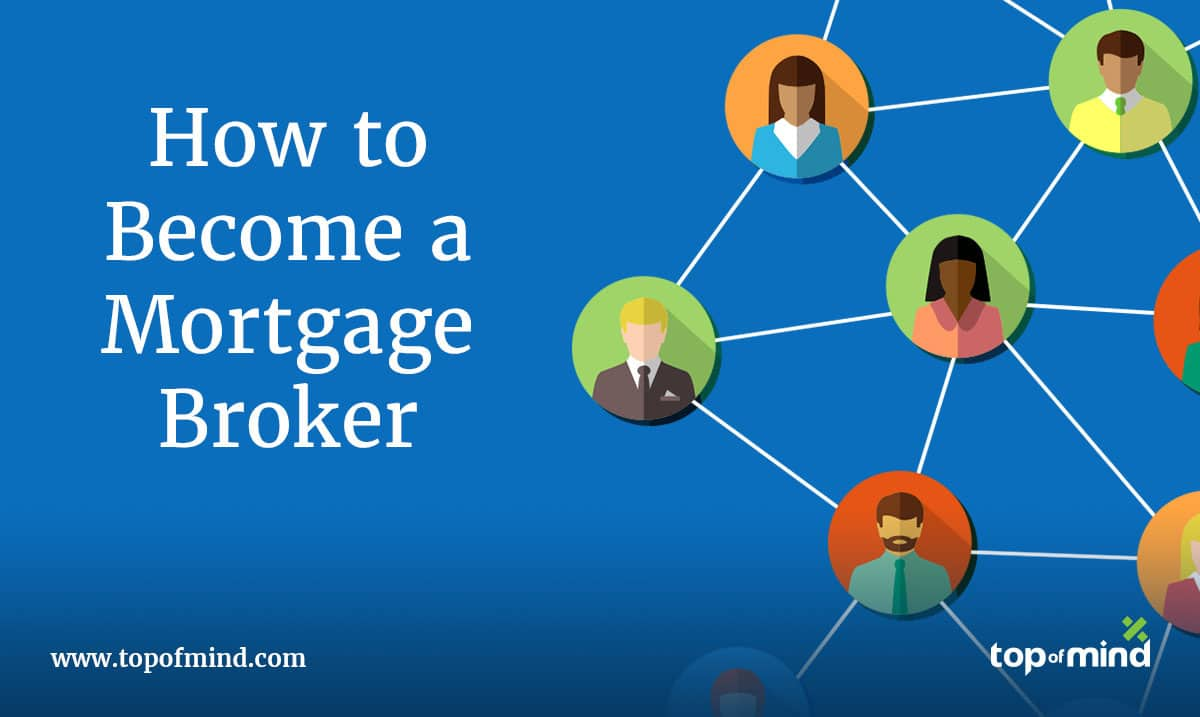 how-to-become-a-mortgage-broker-in-2021
